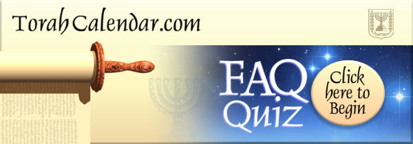 The FAQ Quiz at TorahCalendar.com